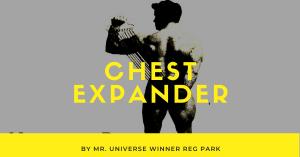 reg park chest expander retro