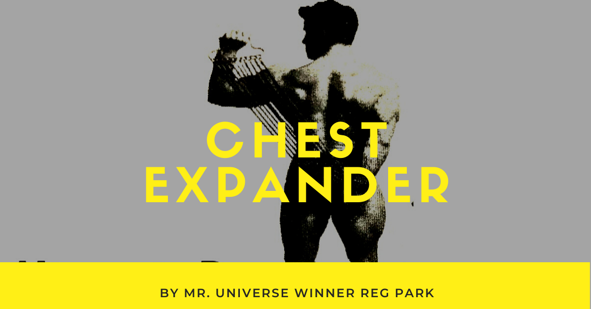 reg park chest expander retro