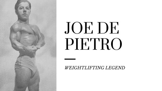 joe de pietro weightlifting