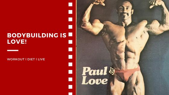 paul love bodybuilding