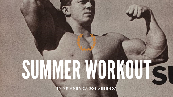 joe abbenda workout summer