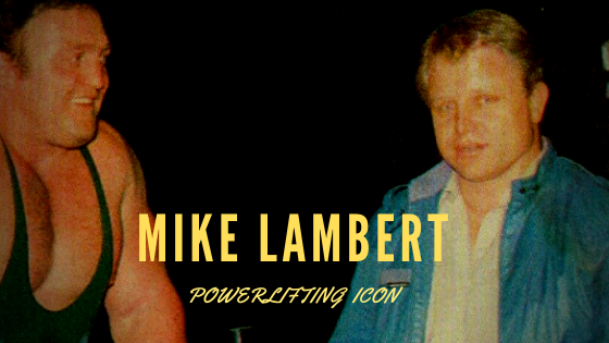 mike lambert bill kazmaier powerlifting