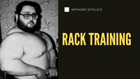 anthony ditillo rack training bulk