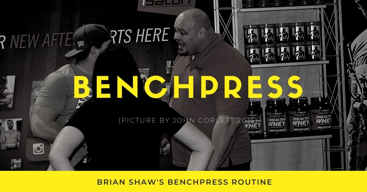 brian shaw benchpress routine