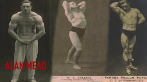 Alan Mead William Pullum Attenborough oldschool bodybuilder strongman